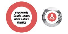 """Nauja virtuali paroda """"Etnografinės šventės Lietuvos liaudies buities muziejuje"""""""